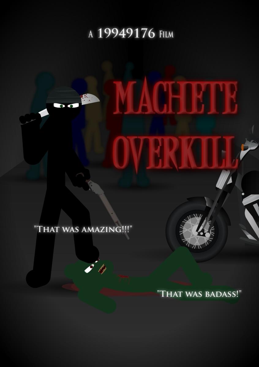Machete Overkill Poster