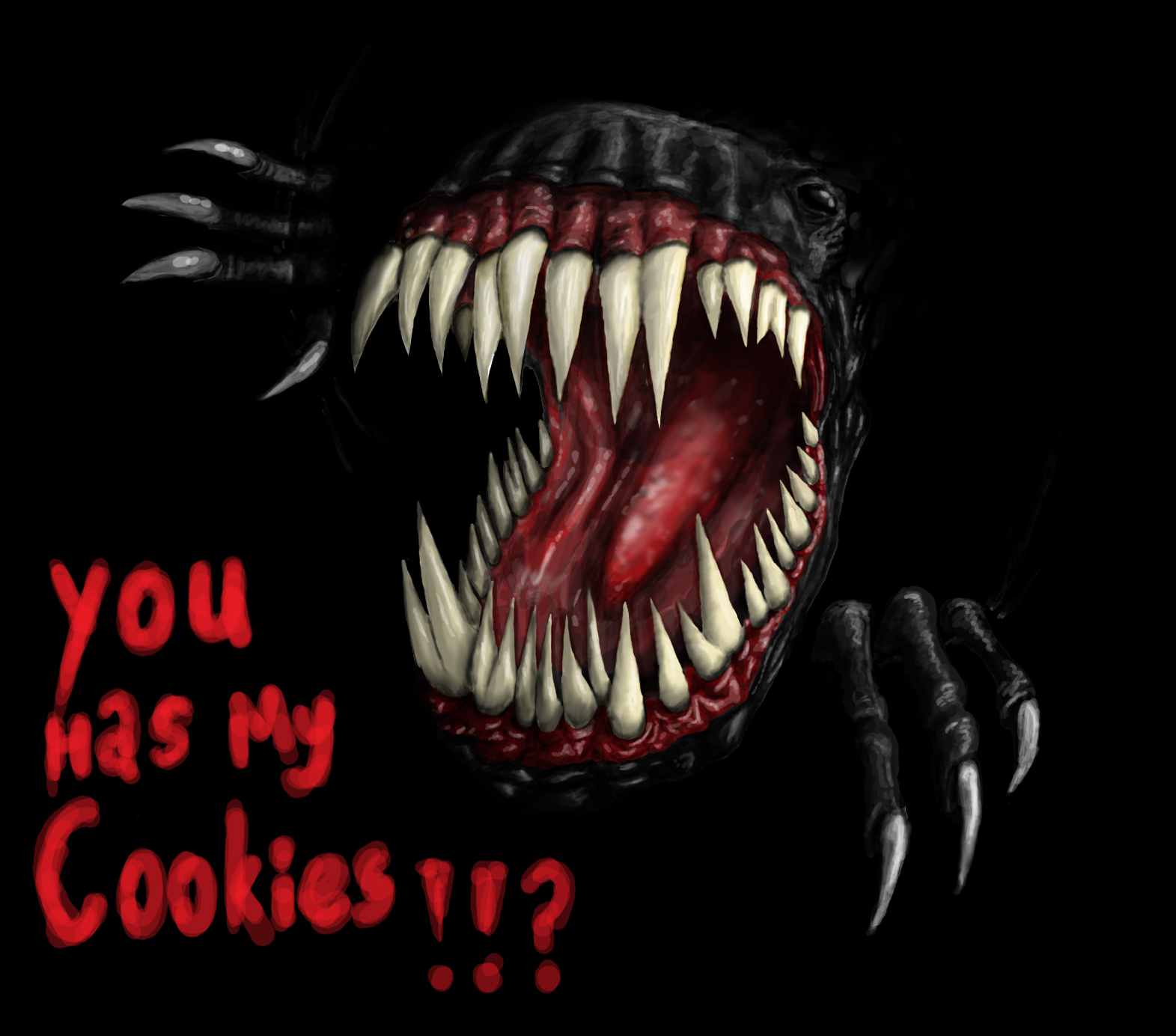 You has my cookies!!?!