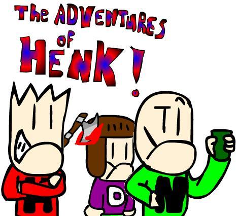 The Adventures of Henk