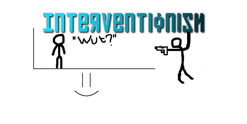 Interventionism.