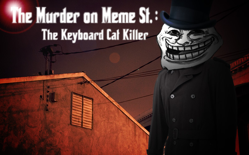 Murder on Meme Street