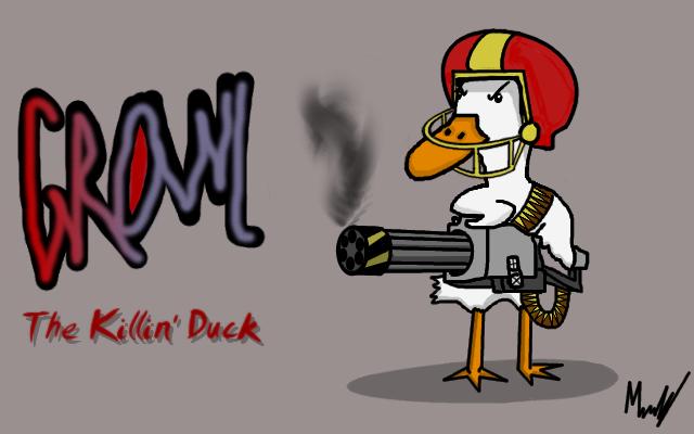 Growl The killin' duck