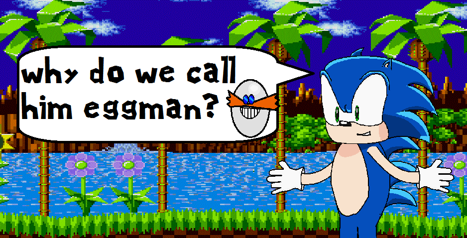 Eggman???