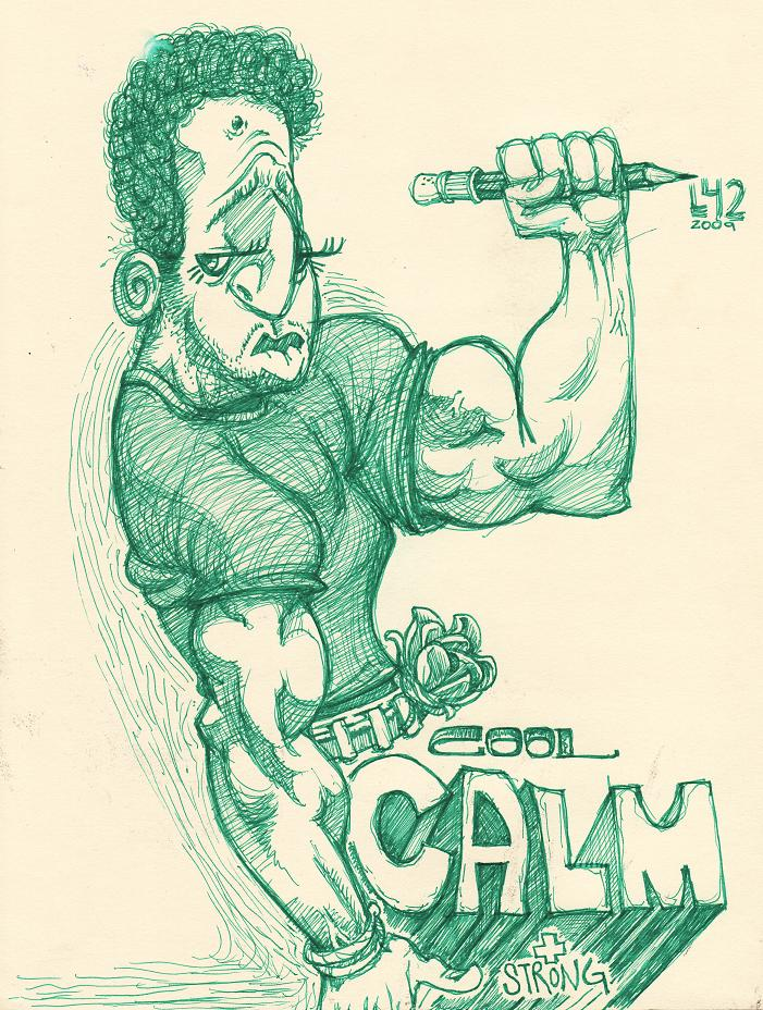 Cool, Calm, and Strong