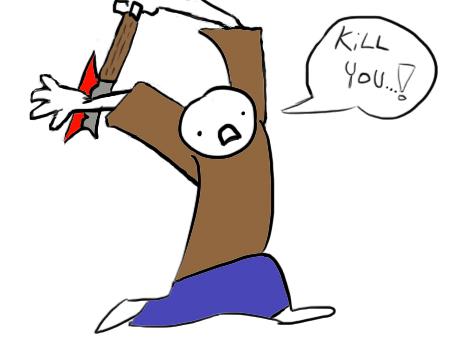 KILL YOU !!!