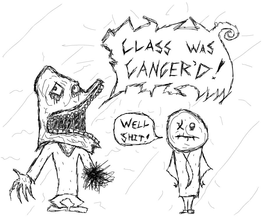 Class Was Cancer'd