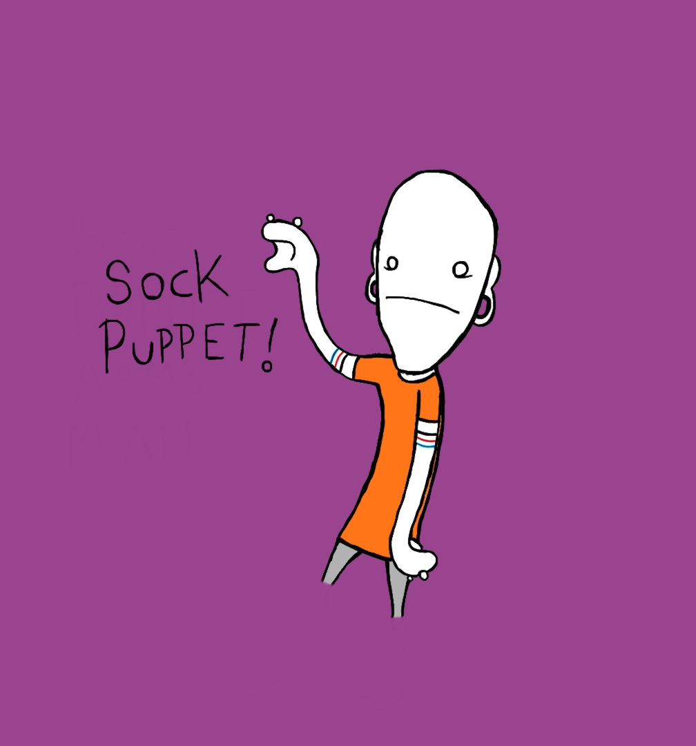 Sock Puppet Arms Man