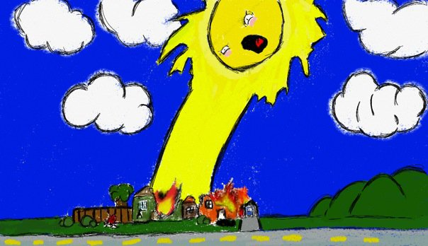 you have angered the sun