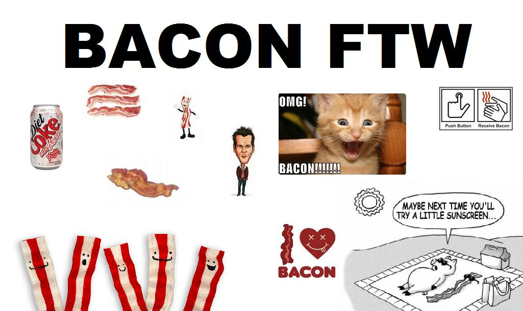BACON FTW