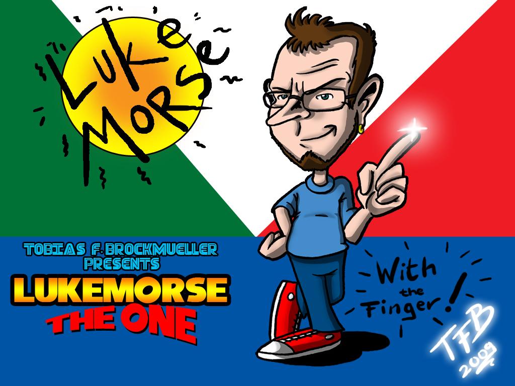 Lukemorse - the ONE!