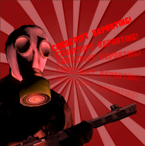 Conscript Reporting!