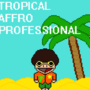 Tropical Affro Professional by Lithifold