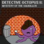 Detective Octopus II by Lithifold