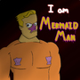 Mermaid MAN!! by DNoack757