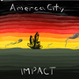 America City: Impact by Bikou