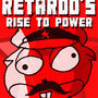 Retardo's Rise To Power by BigRiver