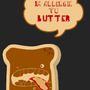 But i'm allergic to butter! by xbloodyeyesx