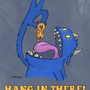 Hang in there! by Oobar