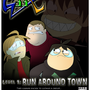 Run Around Town Promo by G33X