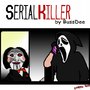 SerialKiller (preview) by bussdee