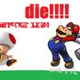 toad must dieeeee by metak4