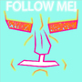 FOLLOW ME by Showgun