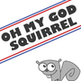 OMG SQUIRREL by mega48man
