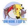 I EAT U PIKACHU by Syringes