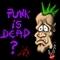 Punk is dead?