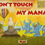 Don't Touch My Mana by anniedududu