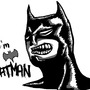 I'M BATMAN! by maxinatorx