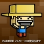Farmer JoJo - Minecraft by rhys510
