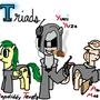 Triads (OC Ponies) by GiromCalica