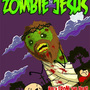 Return of Zombie Jesus by ShawnCoss
