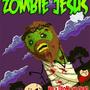 Return of Zombie Jesus