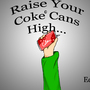 Raise Your Coke Cans High by SniperDragon