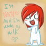 I'm made of milk by Frugele