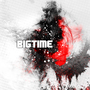 Bigtime by SintheticVoice
