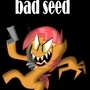 bad seed by fhilslife