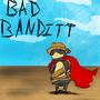 The Bad Banditt by ZHADOW125