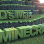 3D's Max + Minecraft by eagle3000