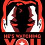 He's Watching You by badloom888