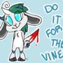 do it for the viiIiiIIIIne by MrWife