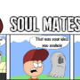 Soul to The Mates by Dachickenman459