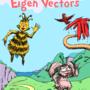 Dr Suess - Eigen Vectors - 00 by Pikanjo