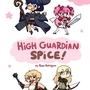 High Guardian Spice Poster by Rayetoons