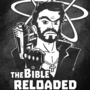 The Bible Reloaded by Izzy-A