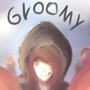 gloomy by mattmattymattymatt
