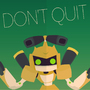 Don't Quit! by Juneji
