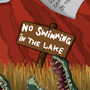 No swimming in the lake by upatrono
